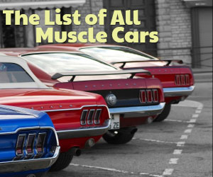 List Of All Muscle Car Models