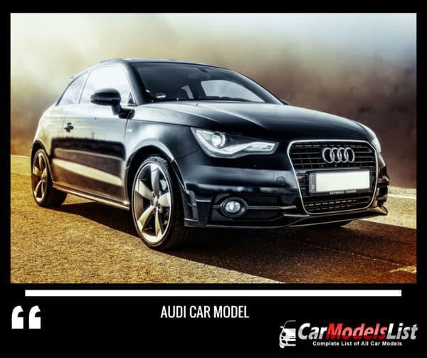 Full List Of Audi Car Models & Vehicles