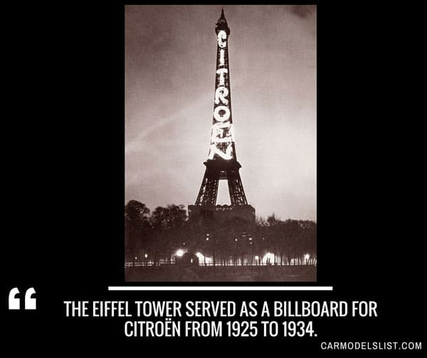 The Eiffel Tower served as a billboard for Citroen from 1925 to 1934