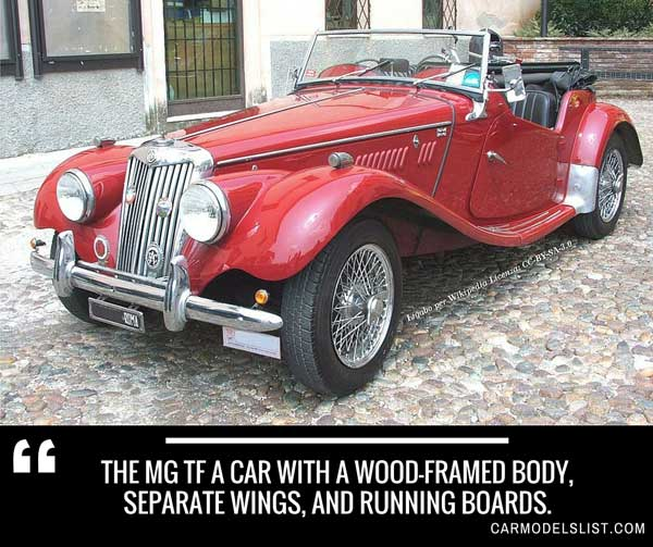 The MG TF a car with a wood framed body separate wings and running boards