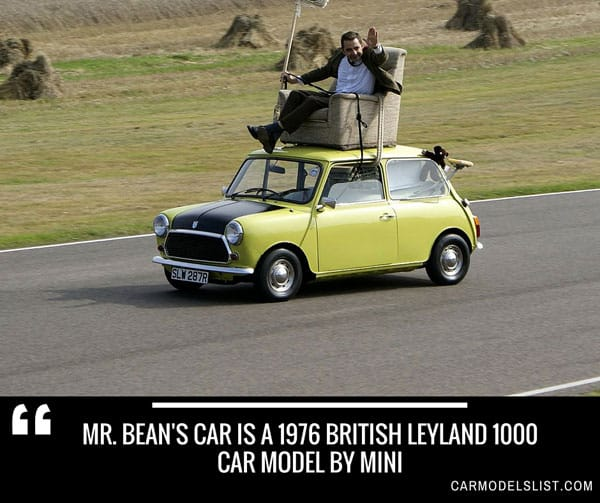 Mr Beans car is a 1976 British Leyland 1000 car model by Mini