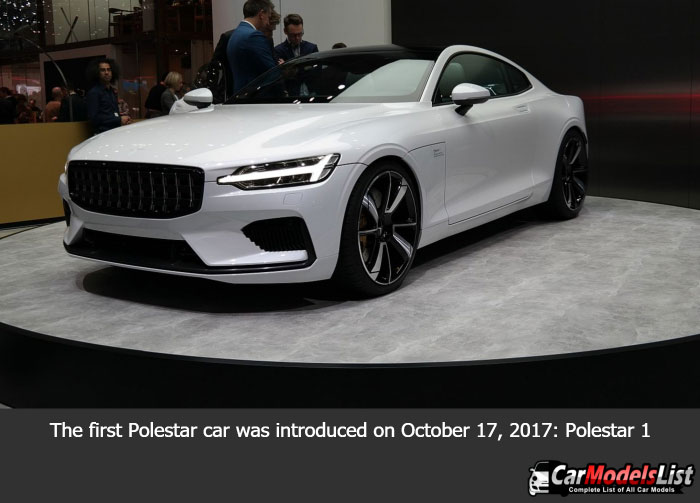 The first Polestar car was introduced on October 17 2017 Polestar 1
