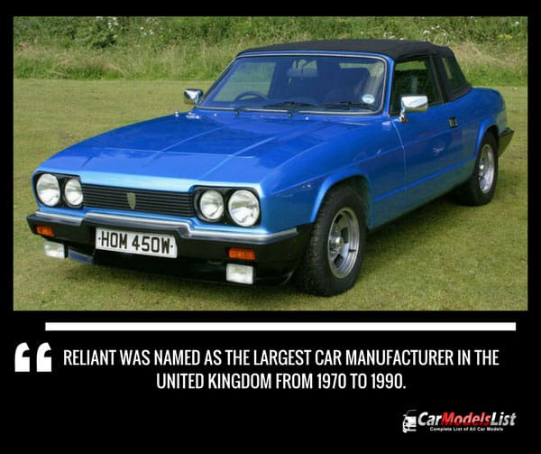Reliant was named as the largest car manufacturer in the United Kingdom from 1970 to 1990