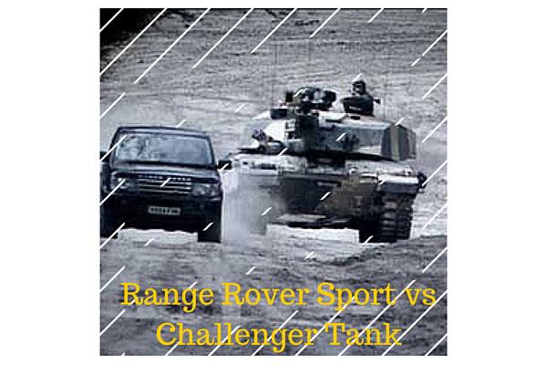 Range Rover Sport vs Challenger Tank
