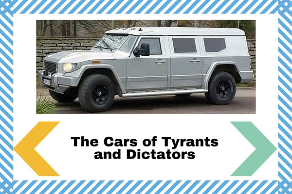 The Cars of Tyrants and Dictators
