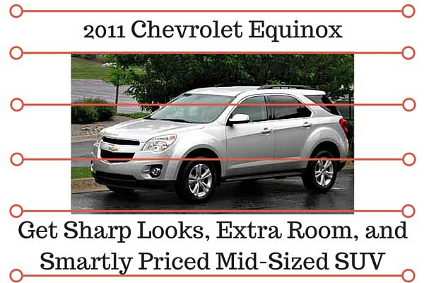 2011 Chevrolet Equinox – Get Sharp Looks, Extra Room, and Smartly Priced Mid-Sized SUV