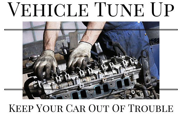 Vehicle Tune Up - Keep Your Car Out Of Trouble