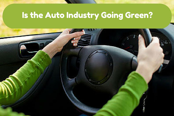 Is the Auto Industry Going Green?