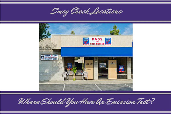 Smog Check Locations - Where Should You Have An Emission Test?
