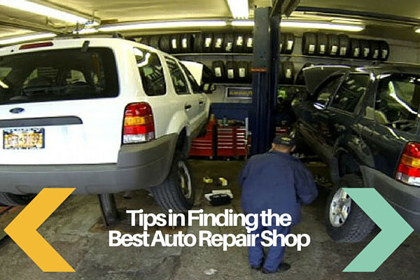 Tips in Finding the Best Auto Repair Shop