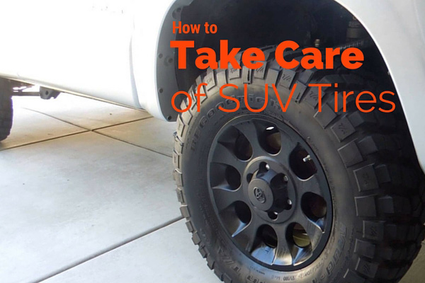 How to take care of SUV tires