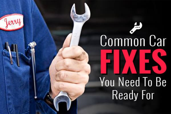 Common Car Fixes You Always Need To Be Ready For