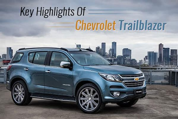 10 Best Features of the SUV - Chevrolet Trailblazer