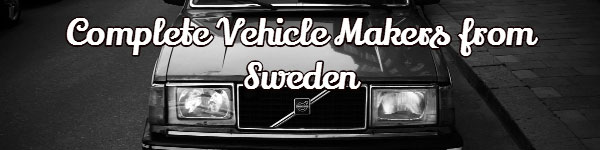 Complete Vehicle Makers from Sweden