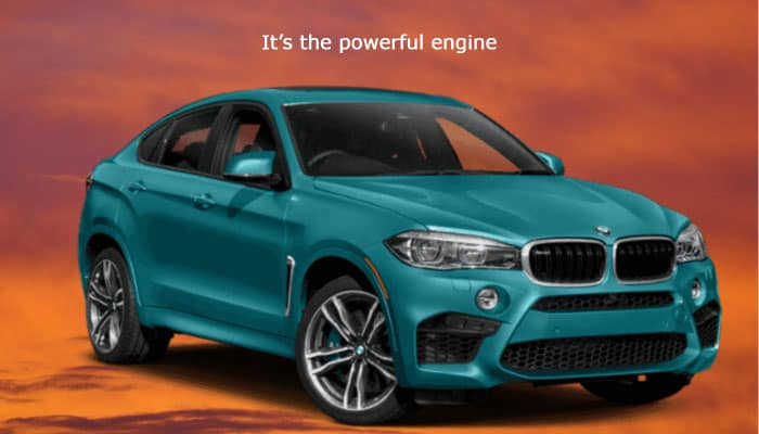 its the powerful engine