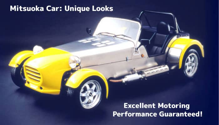 Mitsuoka Car: Unique Looks, Excellent Motoring Performance Guaranteed!