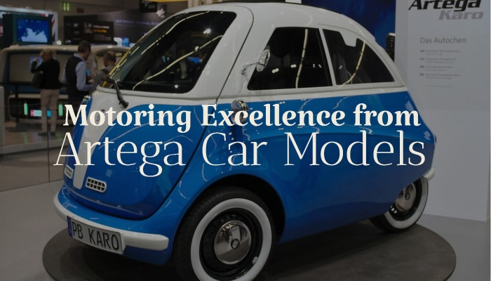 Motoring Excellence from Artega Car Models